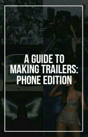 How To Make A Trailer - KineMaster | Smoove Transition - Wattpad