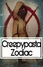 ✔Creepypasta Zodiac by _UnlovedGirl_