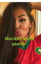 Marokko wordt gaande  by lienaaz