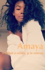 Amaya - Si c'était à refaire, je le referais.  by _Defleur