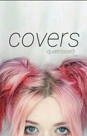 - covers - by -quietnoise3-