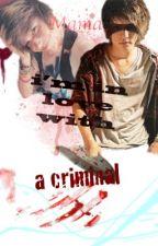 Mama, I'm in Love with a Criminal ... [[ boy x boy ]] by itsdejavu