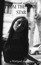 AGUSLINA : From The Same Star by DarkDreamCatcherGirl