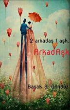 ArkadAşk by singlegun
