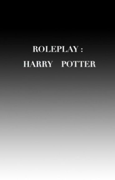 ROLEPLAY: HARRY POTTER