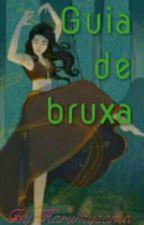 Guia de Bruxa by Akemikikyou
