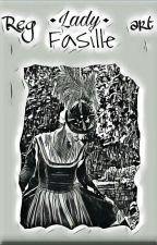 Lady Fasille by Regart