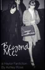 Beyond Me. {Haylor} by sleeptightswift