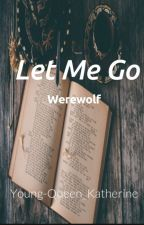 Let me go by Peachess_Oreoss