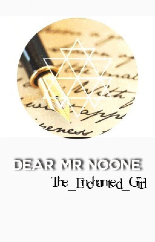 Dear Mr Noone by The_Enchanted_Girl