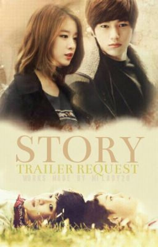 Story Trailer Request CLOSED) by milady20