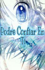 Podre Confiar En Ti  by NathanRener12
