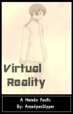 Virtual Reality - A Hetalia Fanfic by AmeripanDipper