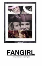 fangirl // raulson au by roxieharts
