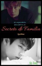 Secreto de Familia(en pausa por tiempo indefinido) by JangAly