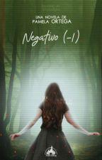 Negativo (-1) by CamPamKoalasLover