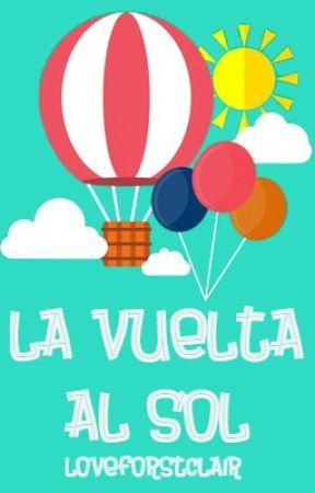 LA VUELTA AL SOL by LoveForStClair