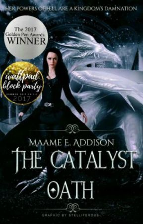 The Catalyst Oath ★ Catalyst Saga Book One #Wattys2017 by May_Flower123
