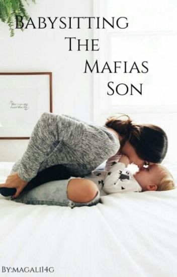 babysitting the mafias son [complete]