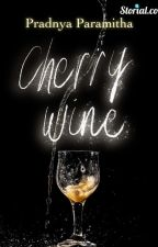 CHERRY WINE (ON HOLD) by pramyths
