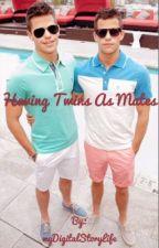 Having twin as mates by myDigitalStoryLife