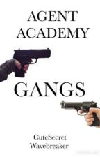 Agent academy - Gangs by Wavebreaker