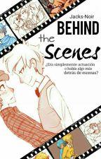 Behind The Scenes | Segunda Temporada  by Jacks-Noir