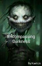 Encompassing Darkness (Dark Creatures #1.5) by Kaelijo