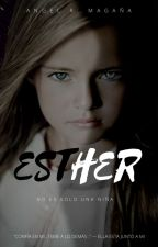 Esther by Angels4alvittany