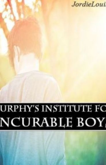 Murphy's Institute for Incurable Boys by JordieLouise