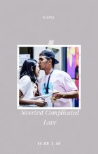 Sweetest Complicated Love by Kieflynity28