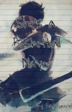 She's A Basketball Player by harleyquinella