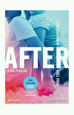 AFTER=En mil pedazos (Libro 2) by vale_after123