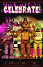Stuck in FNAF with YouTubers? by DemonMoose