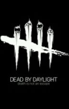Dead By Daylight (A Ohmwrecker x reader fanfic) by Bubble_Daryl