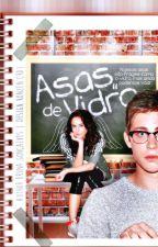 Asas de Vidro by Daaamie
