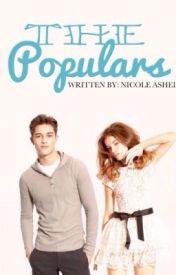 The Populars by nicoleasheleyy