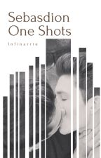 Sebasdion One Shots by infinarrie