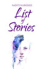 Kwento Ni Jhingness: List of Stories by JhingBautista