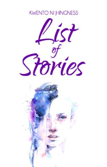 Kwento Ni Jhingness: List of Stories