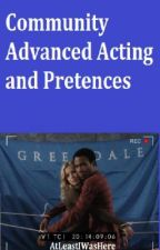 Advance Acting and Pretences by AtLeastIWasHere