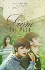 FROM THE PAST [SELESAI] by anditia_nurul