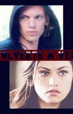 Volverte A Ver (Jace Wayland Y Tu) (Editando) by 98_Neverland