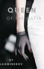 Queen of the Mafia by JasmineRov