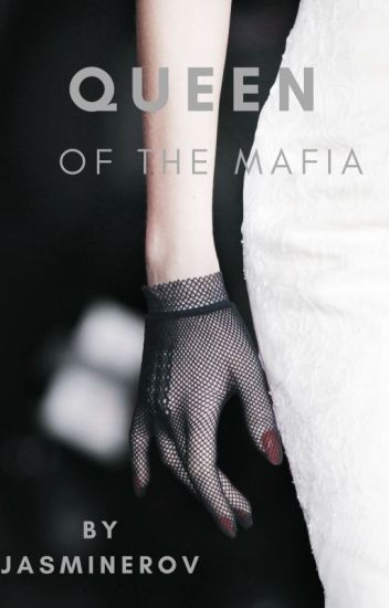 Queen of the Mafia