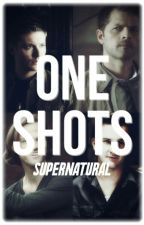 One Shots [supernatural] by sadistenmuell