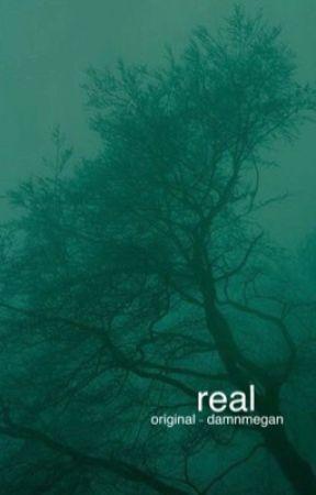 real | original short [✓] by damnmegan