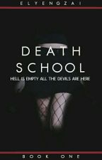 DEATH SCHOOL (Under Construction) by elyengzai