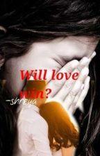 MaNan- Will Love win?  -- ENGLISH VERSION. by shreya23301