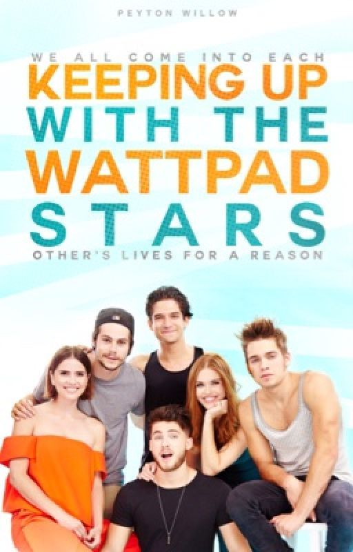 Keeping Up With the Wattpad Stars by XxIAmSherlockxX